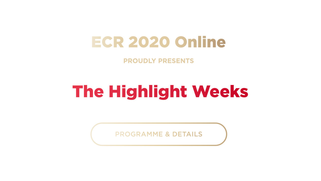 ECR 2020 - The Highlight weeks